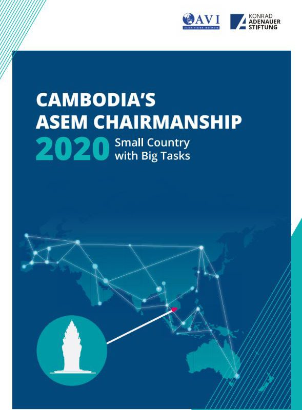 Cambodia's ASEM Chairmanship 2020: Small Country with Big Tasks